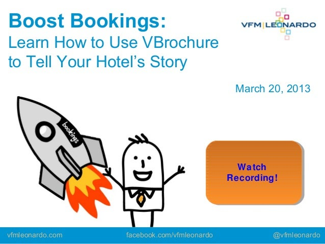 Boost Bookings:Learn How to Use VBrochureto Tell Your Hotel's Story                                              March 20,...