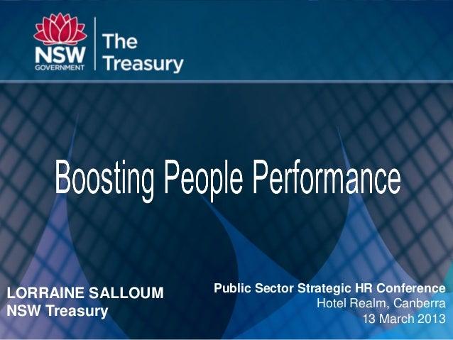 Main TitleSubtitlePublic Sector Strategic HR ConferenceHotel Realm, Canberra13 March 2013LORRAINE SALLOUMNSW Treasury