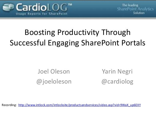 Boosting Productivity through Successful Engaging SharePoint Portals by Joel Oleson