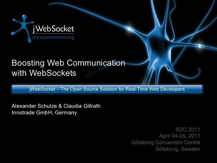 WebSockets - Boosting Web Communication - SDC 2011