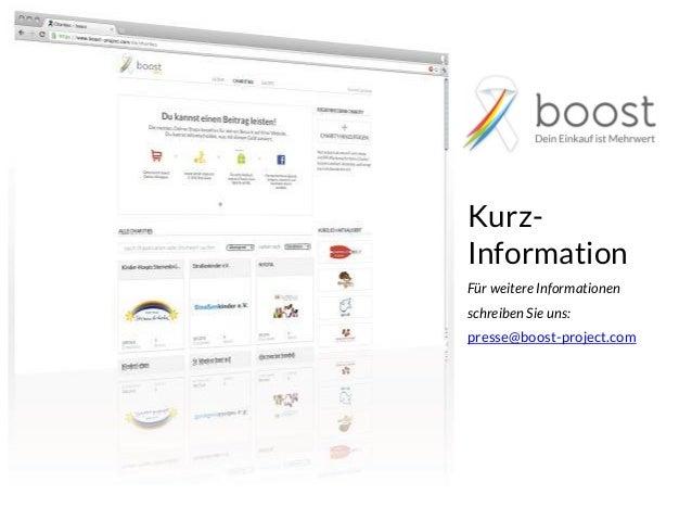 Kurz-InformationFür weitere Informationenschreiben Sie uns:presse@boost-project.com