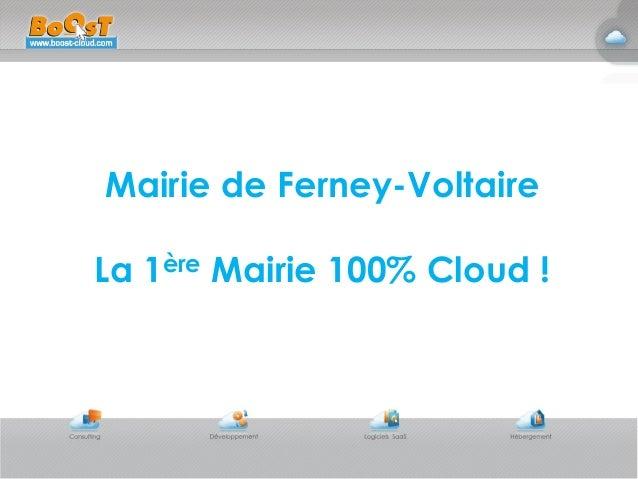Mairie de Ferney-VoltaireLa 1ère Mairie 100% Cloud !