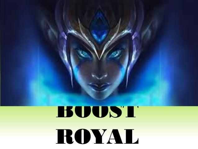 BOOST ROYAL