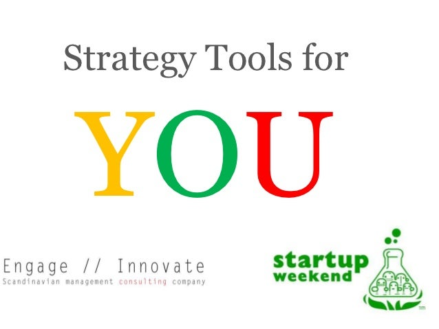 Boost! Strategy Tools for YOU!  Talk given at Startup Weekened Stavanger