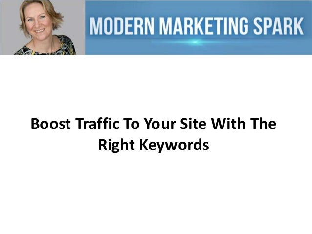 Boost traffic to your site with the right keywords