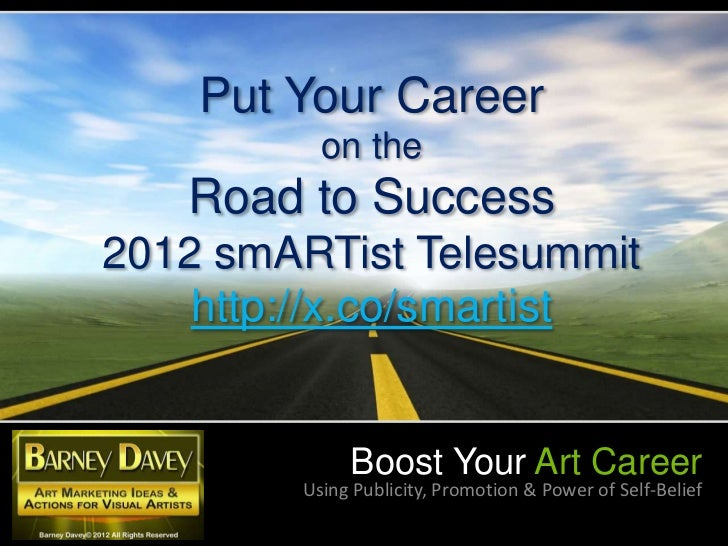 Boost your art career   2012 smARTist Telesummit