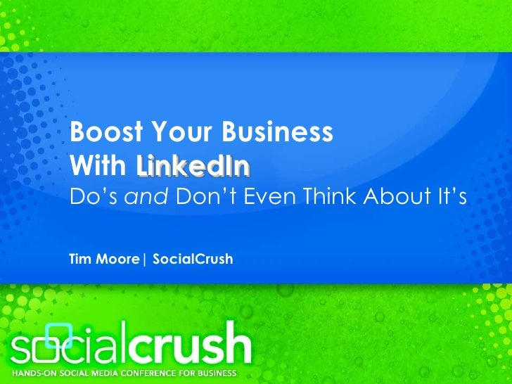 Tim Moore - Boost Your Business with LinkedIn