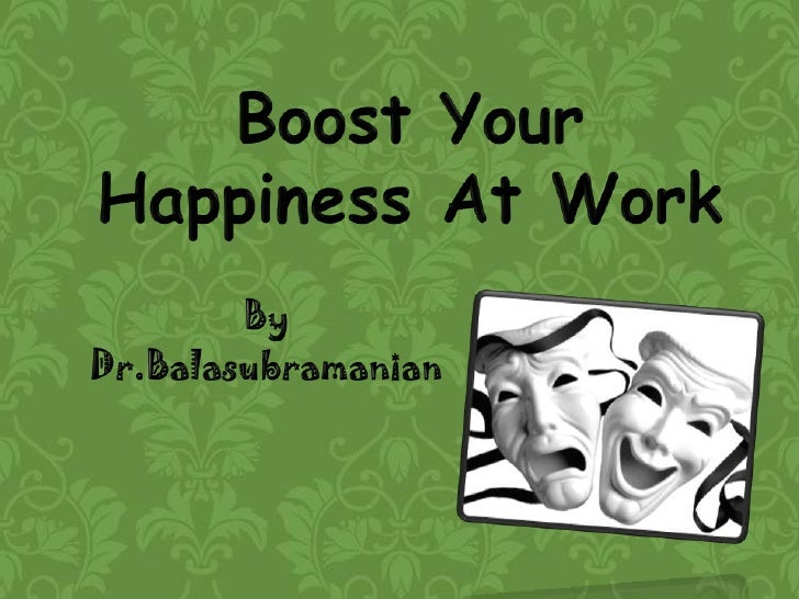 Boost your happiness at work