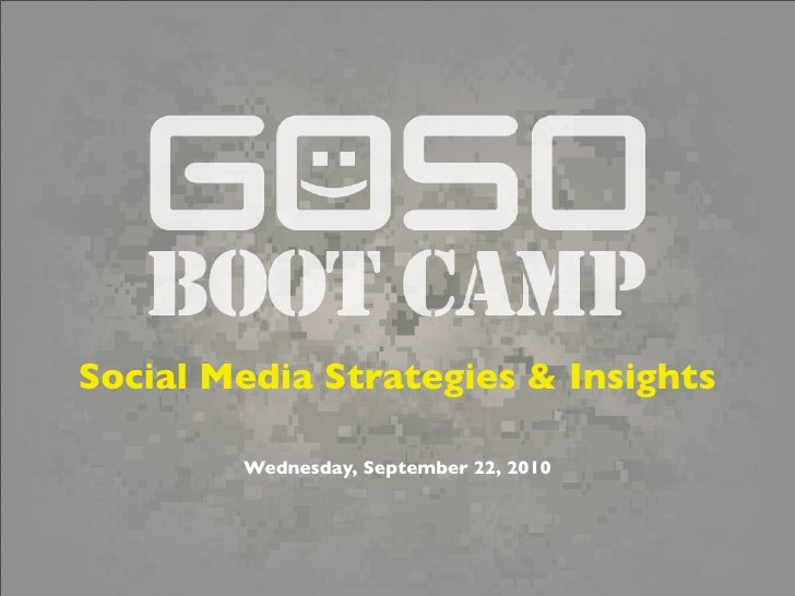GOSO Social Media Bootcamp for September 22nd, 2010