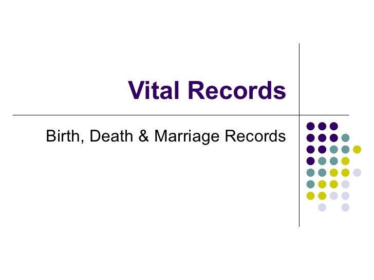 Vital Records Birth, Death & Marriage Records
