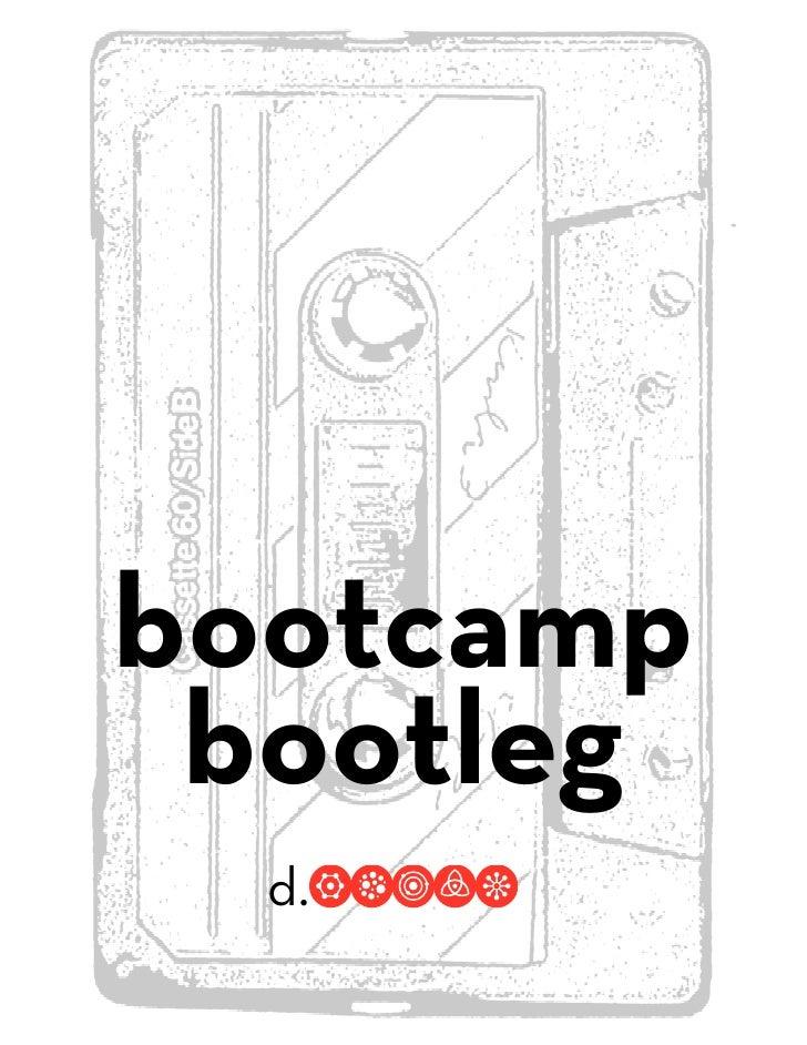 Bootcampbootleg2010v2slim 1