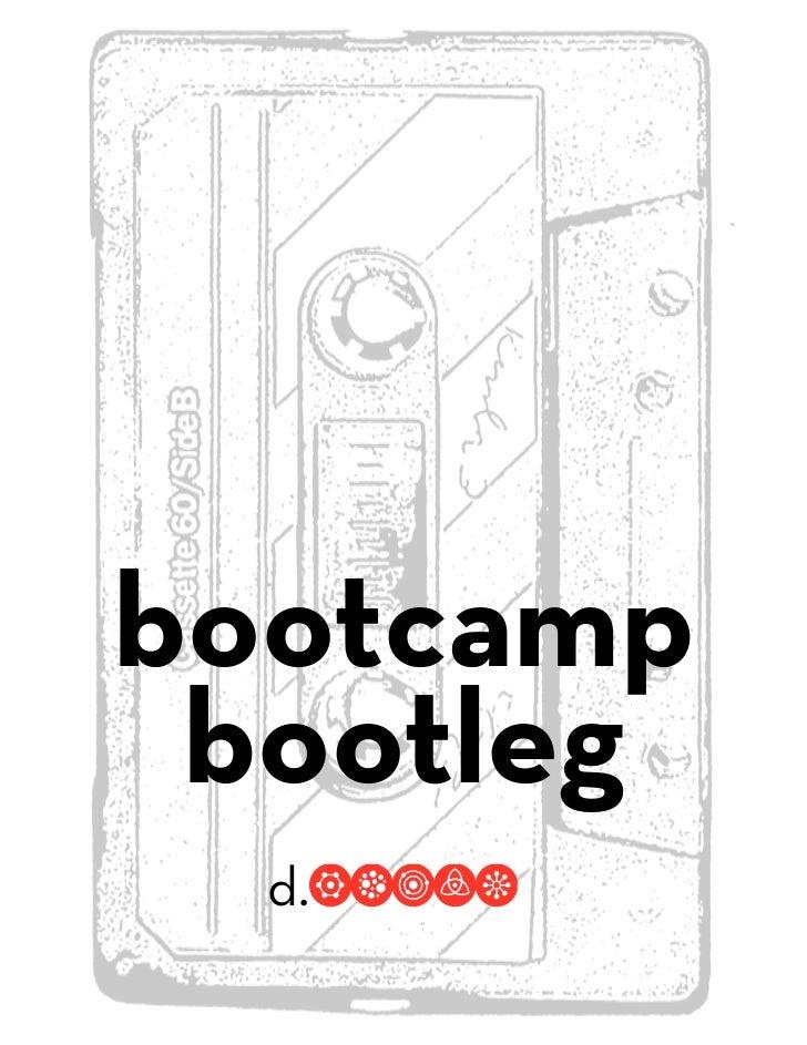 bootcamp bootleg  d.