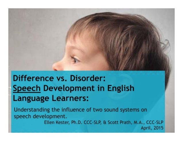 Difference vs. Disorder:  Speech Development in Culturally and Linguistically Diverse Populations