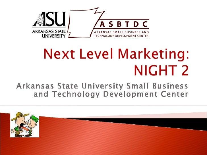 Night 2 Next Level marketing
