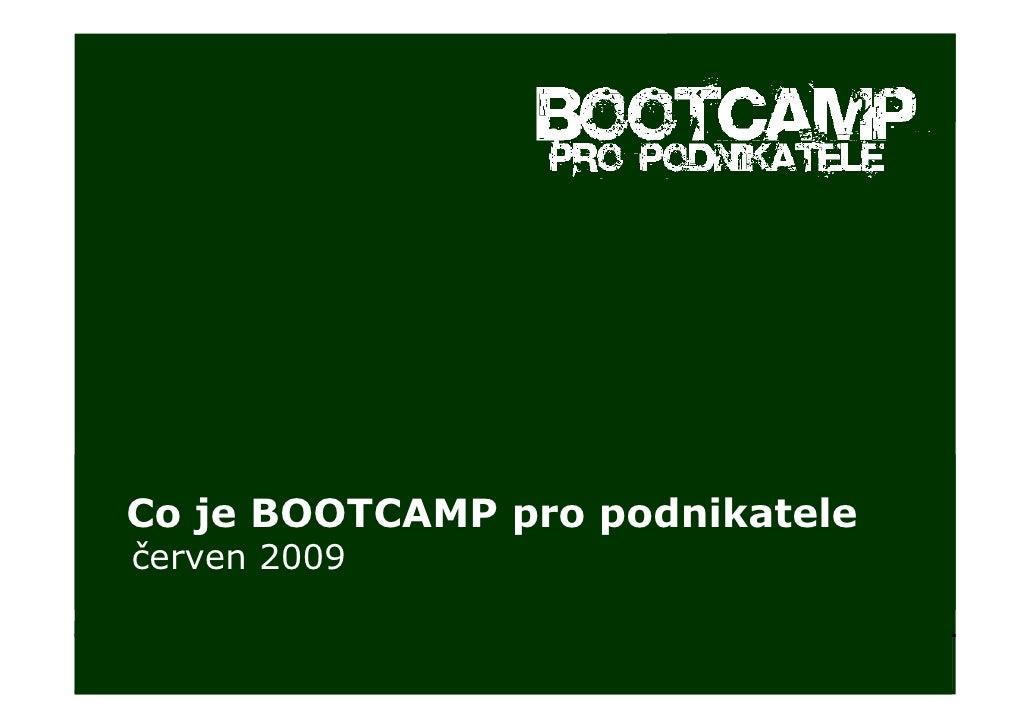 BOOTCAMP pro podnikatele - představení 2009