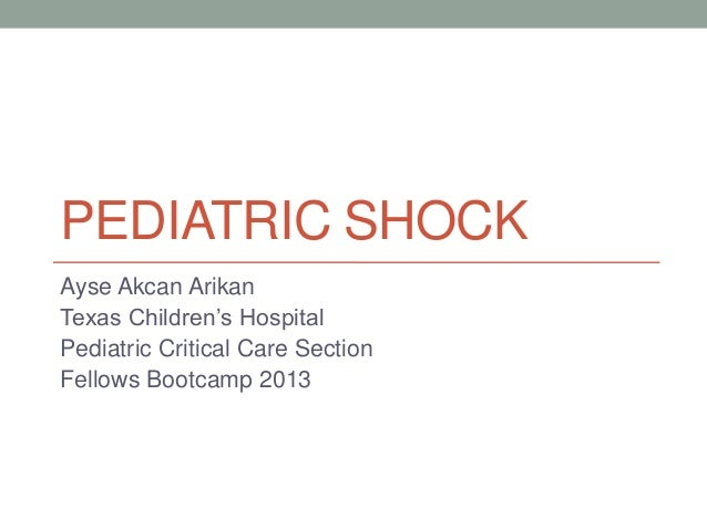 2013 Pediatric Subspecialty Boot Camp_SHOCK