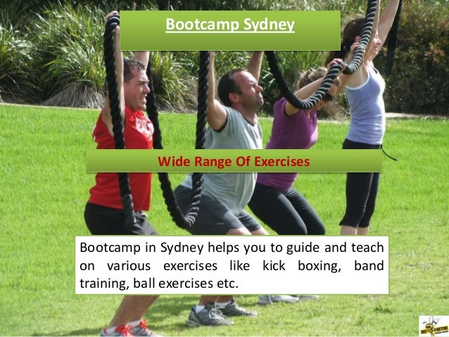 Bootcamp Sydney            Wide Range Of ExercisesBootcamp in Sydney helps you to guide and teachon various exercises like...