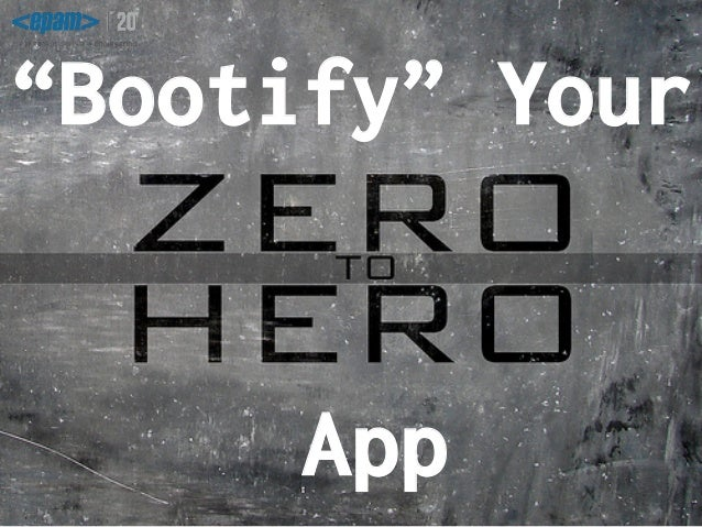 """""""Bootify"""" Your App"""