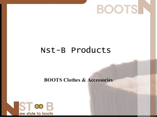 Nst-B Products BOOTS Clothes & Accessories