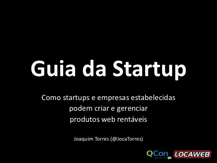 Bootstraped Startups - QCon SP 2012