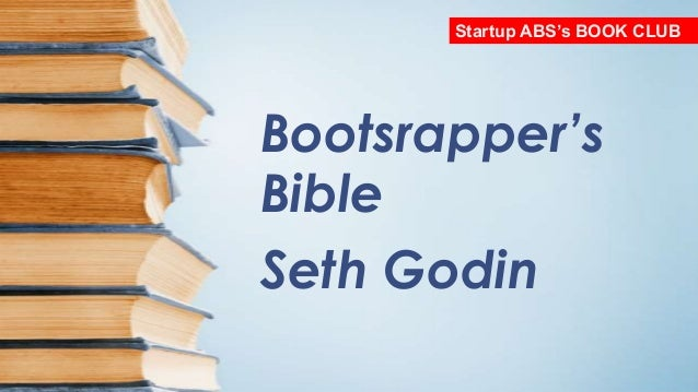 Bootstrapper's Bible