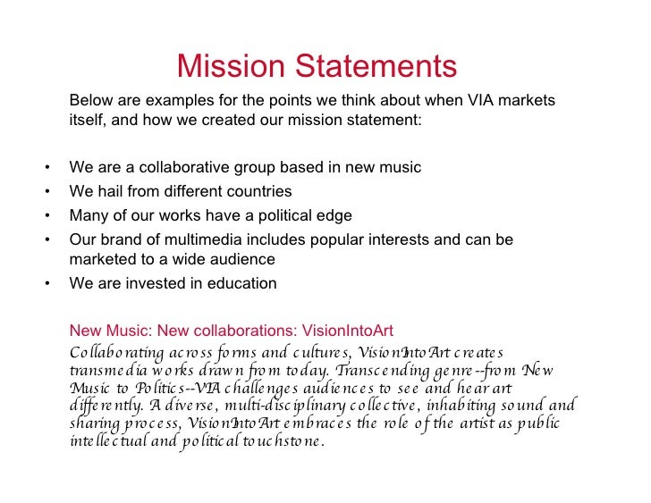 mission statements essay 2 by itself, your mission statement doesn't mean much it's just words on a page but if it's supported by a group of people who care about.