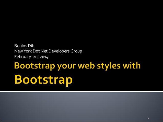 Boulos Dib New York Dot Net Developers Group February 20, 2014  1