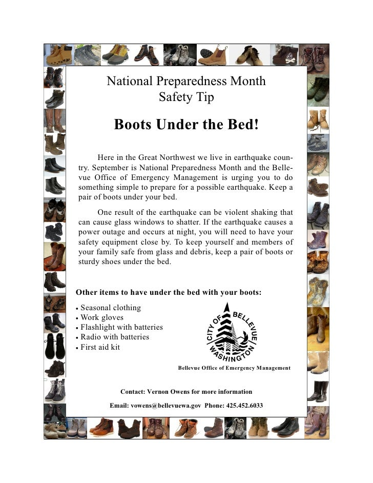 National Preparedness Month                   Safety Tip             Boots Under the Bed!       Here in the Great Northwes...