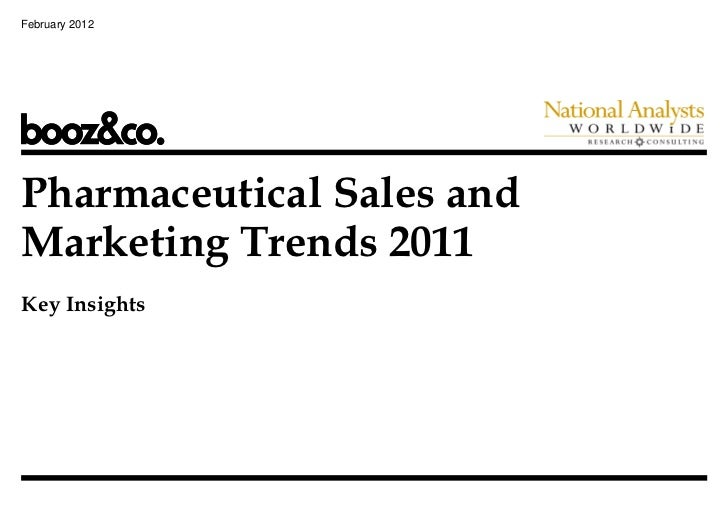 February 2012Pharmaceutical Sales andMarketing Trends 2011Key Insights