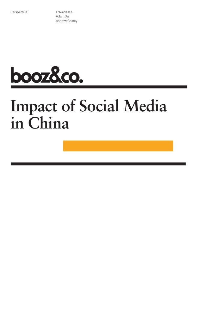 Perspective   Edward Tse              Adam Xu              Andrew CaineyImpact of Social Mediain China