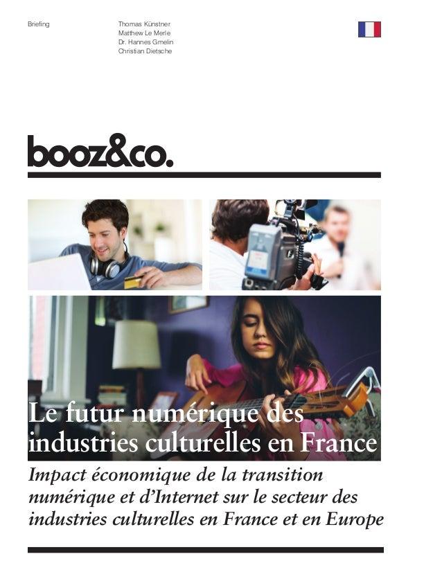 Le futur numérique des industries culturelles en France - Etude de Booz&co - Mai 2013