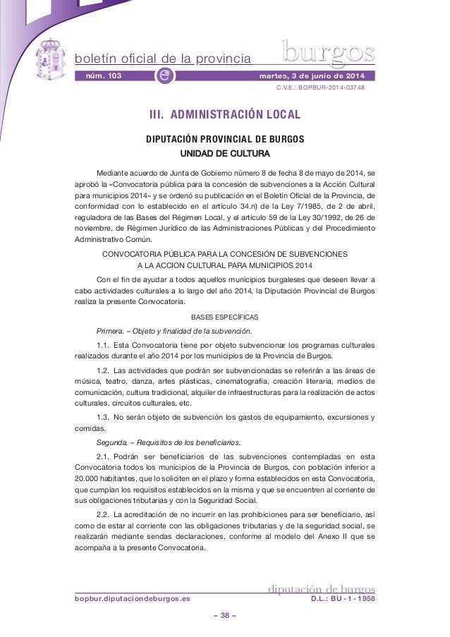 boletín oficial de la provincia – 38 – C.V.E.: BOPBUR-2014-03748 núm. 103 martes, 3 de junio de 2014e diputación de burgos...
