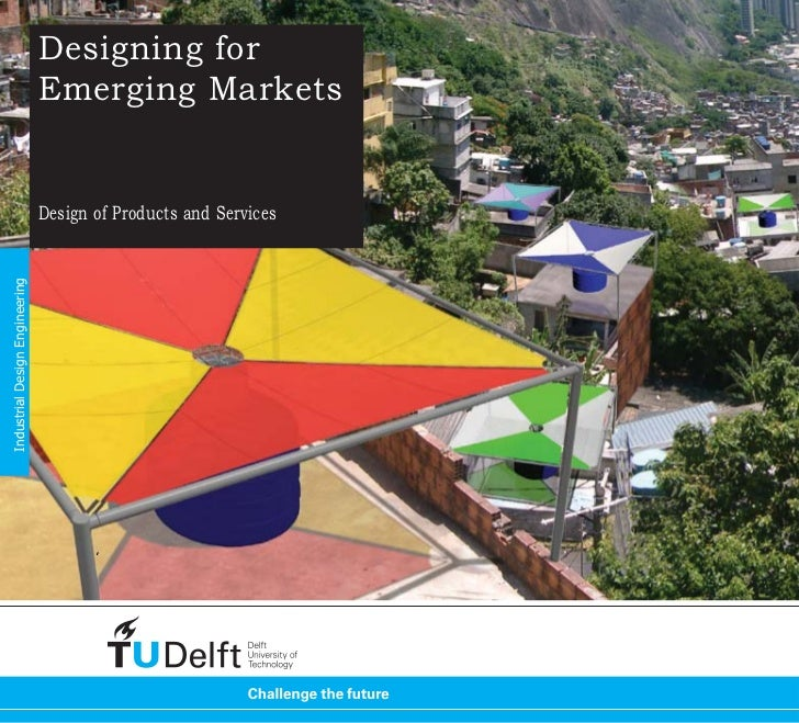 Designing for                                Emerging Markets                                Design of Products and Servic...