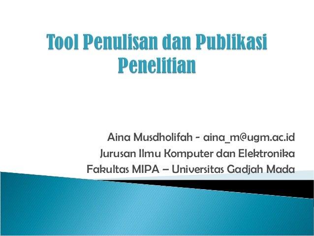 Tool Penulisan dan Publikasi Penelitian