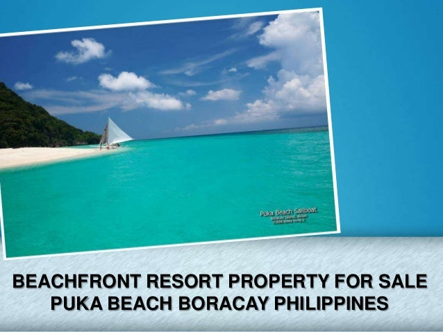 BEACHFRONT RESORT PROPERTY FOR SALEPUKA BEACH BORACAY PHILIPPINES