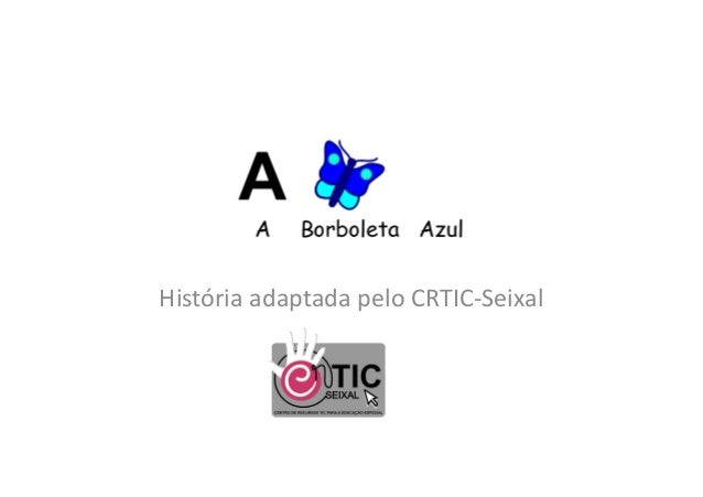 História adaptada pelo CRTIC-Seixal
