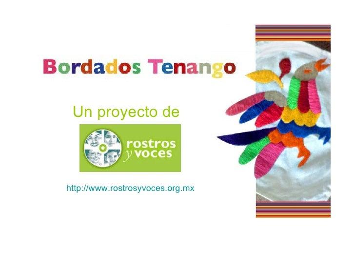 Un proyecto de   http://www.rostrosyvoces.org.mx