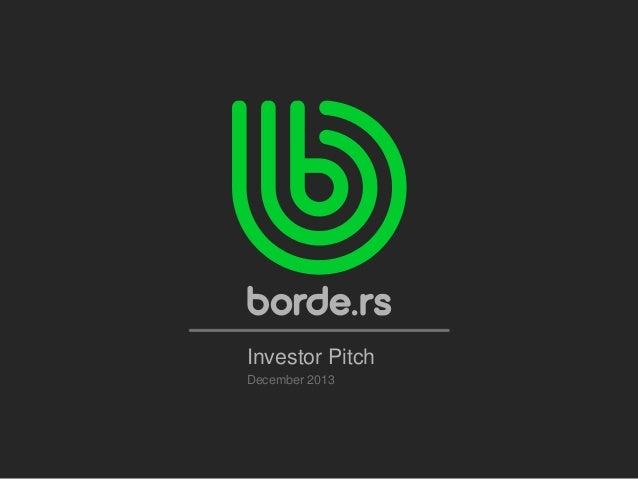 Investor Pitch December 2013