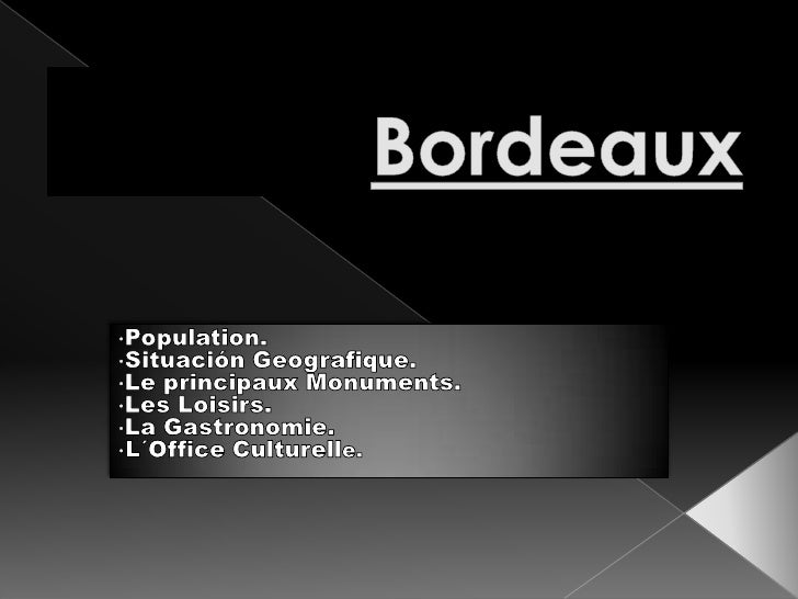 Bordeaux<br /><ul><li>Population.