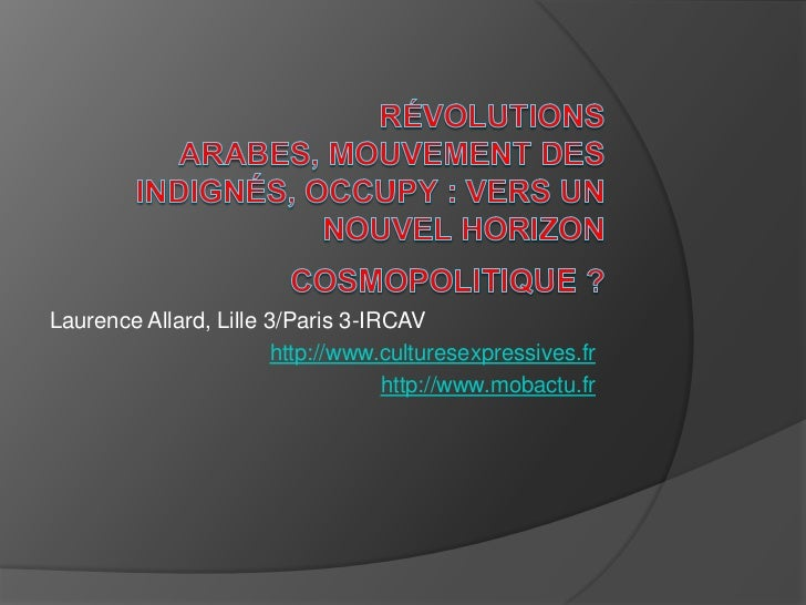 Laurence Allard, Lille 3/Paris 3-IRCAV                        http://www.culturesexpressives.fr                           ...