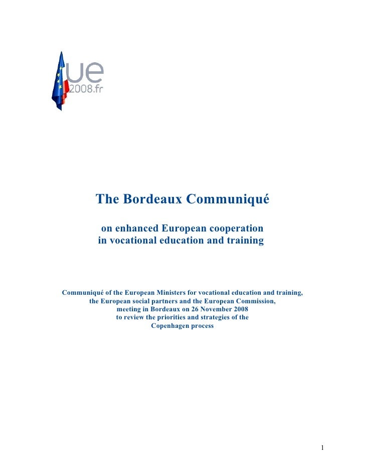 The Bordeaux Communiqué             on enhanced European cooperation            in vocational education and training    Co...