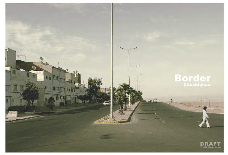 Border Casablanca       DRAFT       © ETH Studio Basel