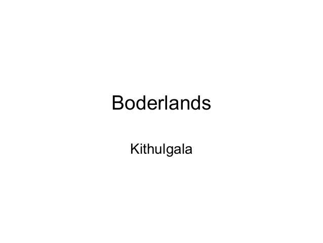 Boderlands Kithulgala