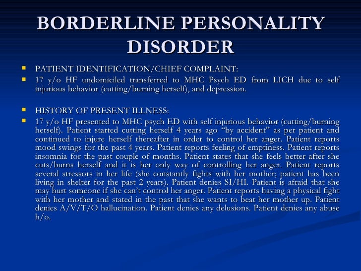 borderline personality disorder and self injury issues Borderline personality disorder is a mental health disorder that impacts the way you think and feel about yourself and others, causing problems functioning in everyday life it includes a pattern of unstable intense relationships, distorted self-image, extreme emotions and impulsiveness.