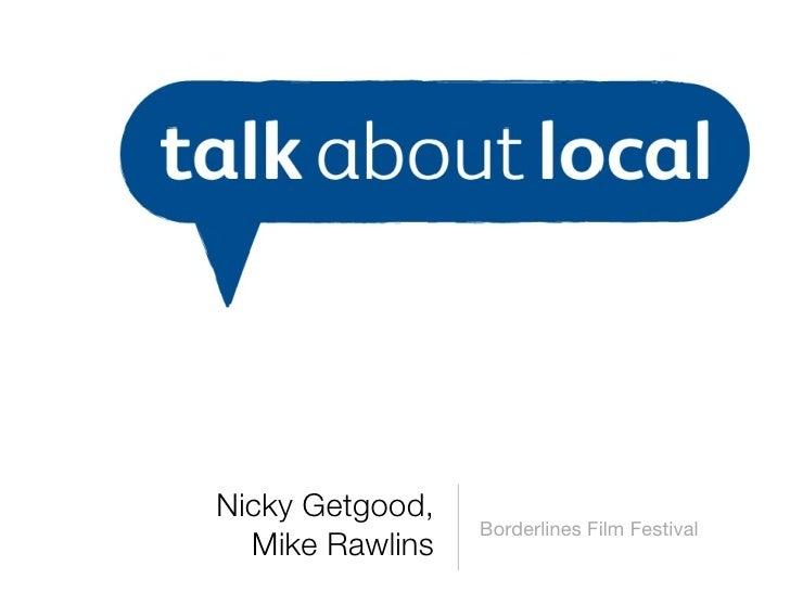 talk about local Borderlines Film Festival Workshop