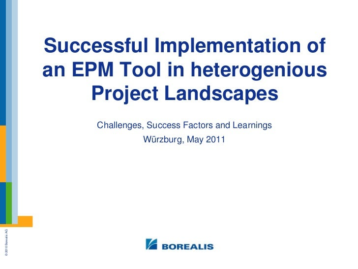 Successful Implementation of an EPM Tool in heterogenious Project Landscapes<br />Challenges, Success Factors and Learning...