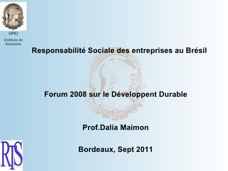 UFRJInstituto de Economia               Responsabilité Sociale des entreprises au Brésil                  Forum 2008 sur l...