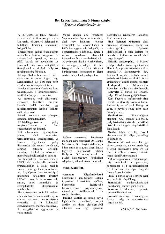 Bor Erika: Tanulmányút Finnországba                                         – Erasmus élménybeszámoló – A 2010/2011-es tan...
