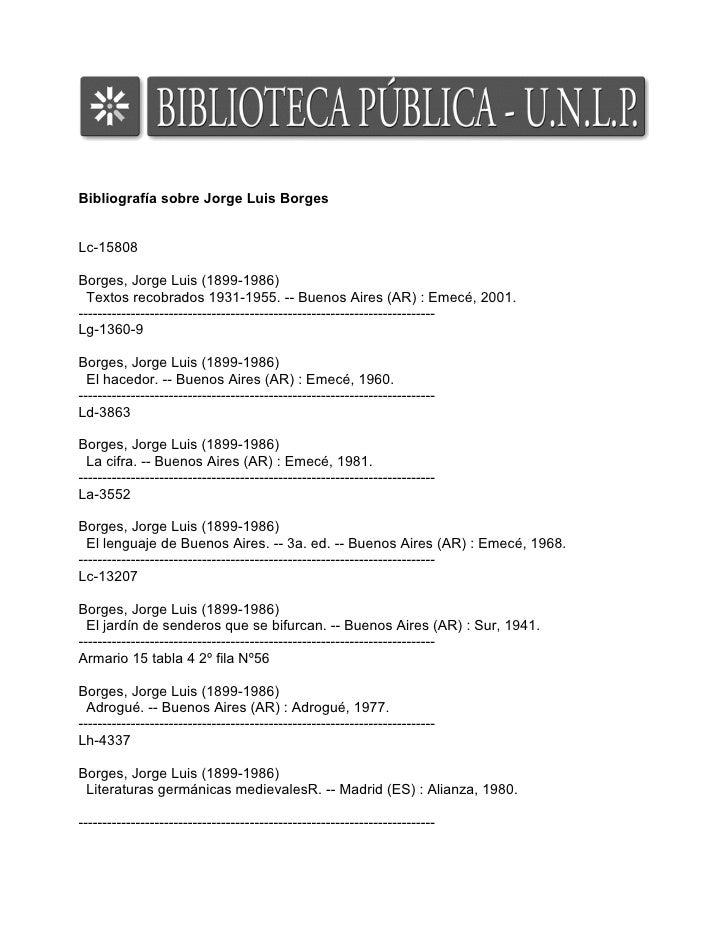 Bibliografía sobre Jorge Luis Borges   Lc-15808  Borges, Jorge Luis (1899-1986)   Textos recobrados 1931-1955. -- Buenos A...