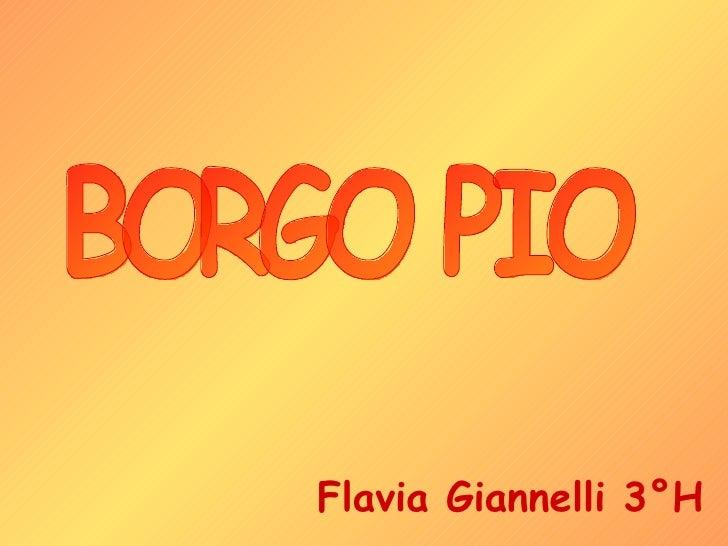 BORGO PIO Flavia Giannelli 3°H
